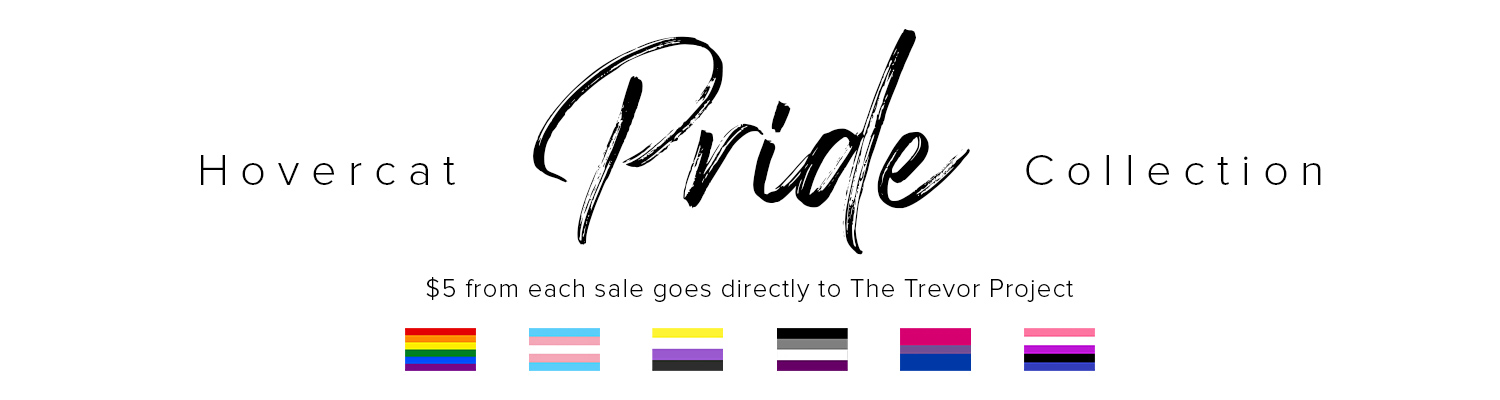 Hovercat Pride Collection 2019 - The Trevor Project
